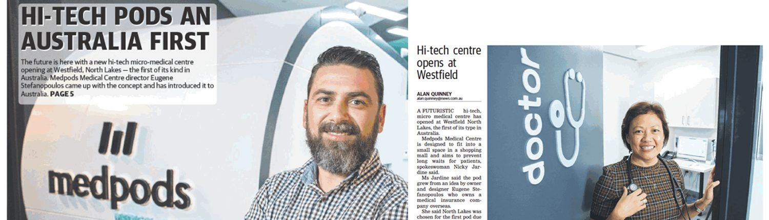 medical centres gp doctors north lakes brisbane queensland - medpods medical centres - north lakes times article
