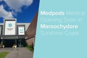 gp medical centre maroochydore sunshine coast - medpods medical centre - maroochydore, sunshine coast